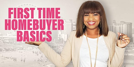 First Time Home Buyer Basics tickets