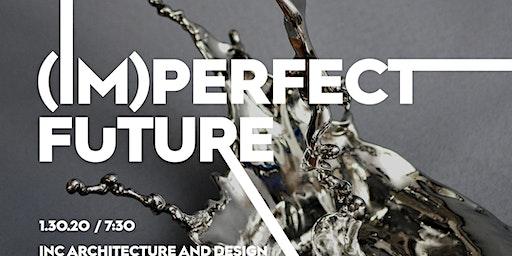 The (Im)perfect Future Benefit