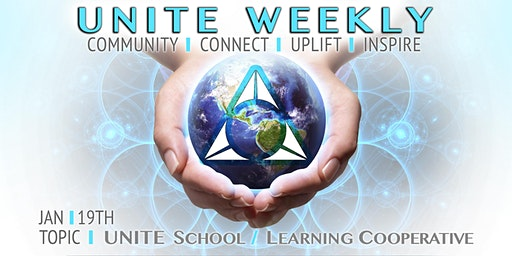 UNITE WEEKLY COMMUNITY GATHERINGS ~ CONNECT, UPLIFT, INSPIRE