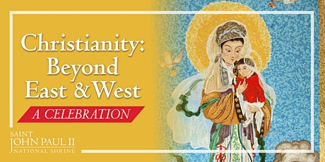 Christianity: Beyond East and West tickets