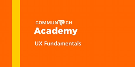 Communitech Academy: UX Fundamentals - Spring 2020 tickets