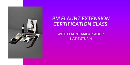 PM FLAUNT EXTENSION CLASS, FREDERICK
