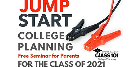 Jump Start College Planning Seminar for the Class of 2021 tickets