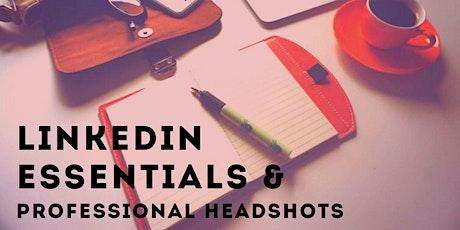 LinkedIn Essentials & Professional Headshots tickets