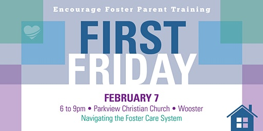 Encourage Foster Care: February First Friday Training
