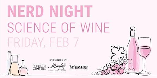 Nerd Night: Science of Wine