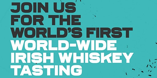 World Wide On-Line Irish Whiskey Tasting (EARLY - BIRD)
