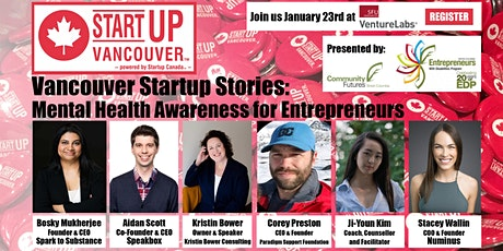 "Vancouver Startup Stories: ""Mental Health Awareness for Entrepreneurs"" tickets"