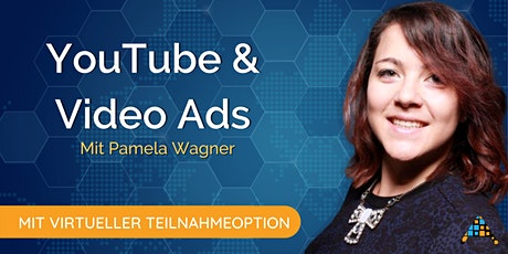 YouTube & Video Ads Kurs - Mit Virtueller Teilnahmeoption Tickets