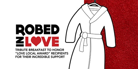Robed In Love tickets
