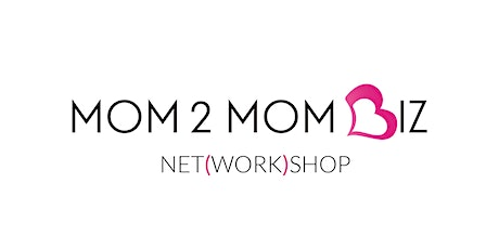 MOM2MOM BIZ NET(WORK)SHOP #46 - OAKVILLE tickets