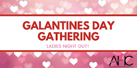 Galentines Day Gathering tickets