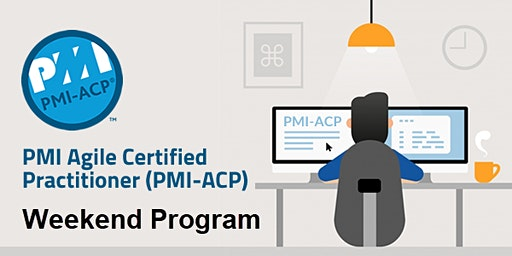 PMI Agile Certified Practitioner Weekend Classroom Training in Northern VA