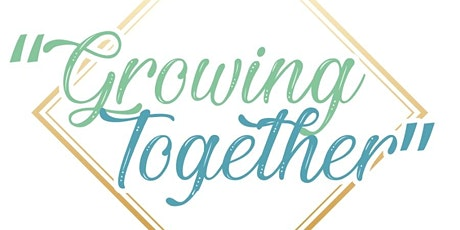 Women's Fellowship - Growing Together tickets