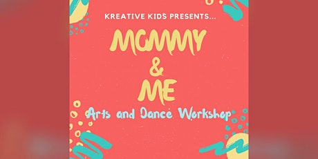 Kreative Kids Presents Mommie & Me Arts and Dance Workshop tickets