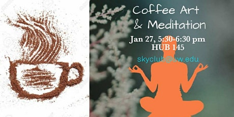 Coffee Art & Meditation tickets