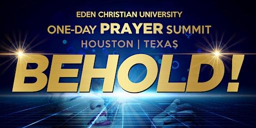 """EDEN ONE-DAY PRAYER SUMMIT - """"BEHOLD!"""""""