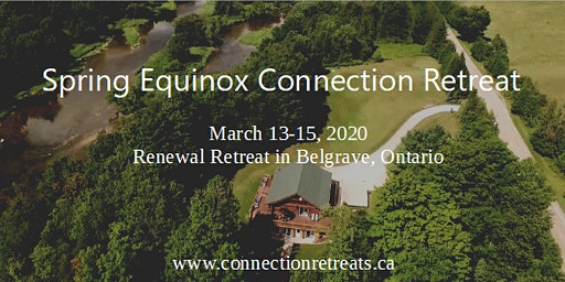 Spring Equinox Connection Retreat