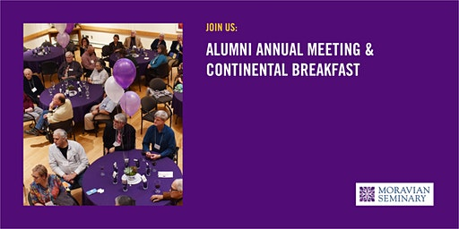 Alumni Annual Meeting & Continental Breakfast