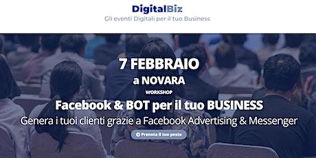 Digital Biz Novara - Facebook & BOT per il tuo BUSINESS biglietti