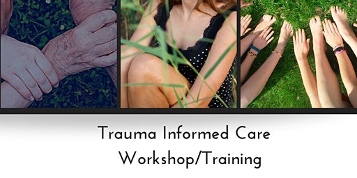 Trauma Informed Care Workshop