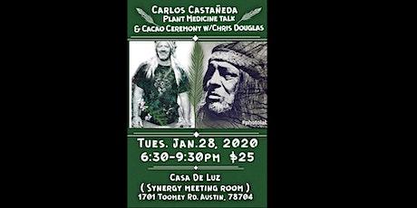 Carlos Castañeda, Plant Medicines and Cacao Ceremony billets