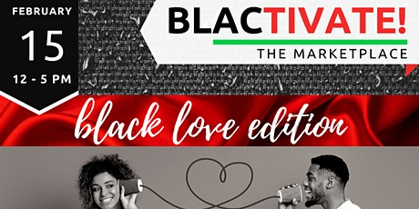 BLACtivate! | The Black Owned Business Marketplace: Black Love Edition tickets