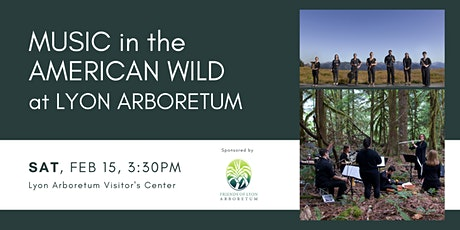 Music in the American Wild Performs at Lyon Arboretum tickets