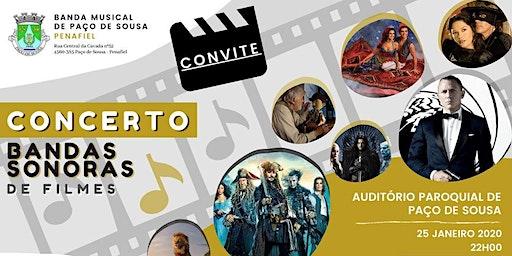 Concerto Banda Musical de Paço de Sousa - BANDAS SONORAS DE FILMES