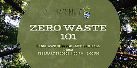 Zero Waste 101: How to Live Plastic Free - Fanshawe College tickets