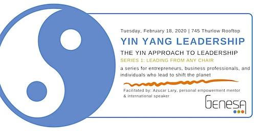 Yin Yang Leadership Series 1: Leading From Any Chair