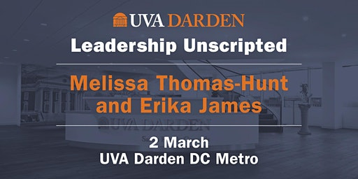 Leadership Unscripted: A Conversation w/Melissa Thomas-Hunt and Erika James