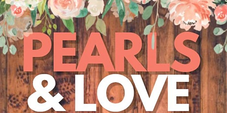 Pearls and Love Women's Empowerment Social tickets