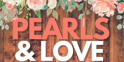 Pearls and Love Women's Empowerment Social