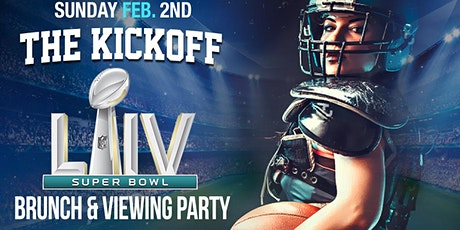 The kickoff Super Bowl brunch & day party tickets