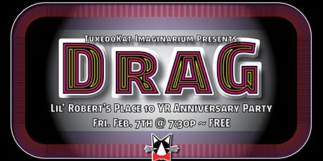 Drag Show at Lil' Robert's Place tickets