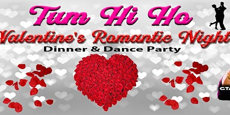 Tum Hi Ho - Bollywood Valentines Dinner & Dance Party tickets