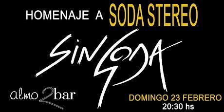 SIN SODA BARCELONA/ HOMENAJE A SODA STEREO entradas