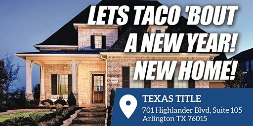 Lets Taco Bout A New Year! New Home!