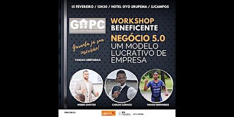 WORKSHOP BENEFICENTE: NEGÓCIO 5.0 -UM MODELO LUCRATIVO DE EMPRESA ingressos