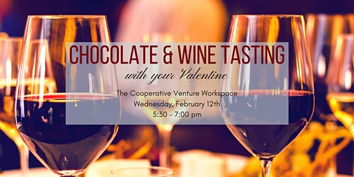 Chocolate & Wine Tasting with Your Valentine