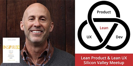 Product Strategy: The Missing Link, PM Expert & Inspired Author Marty Cagan tickets