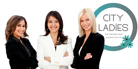 City Ladies Networking Newcastle tickets