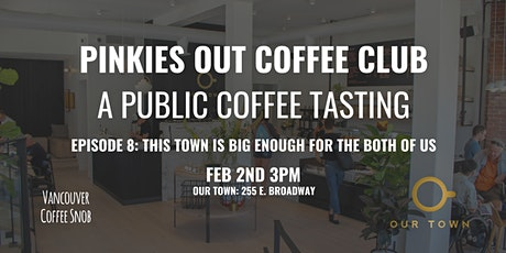 Pinkies Out Coffee Club Episode 8: Our Town tickets