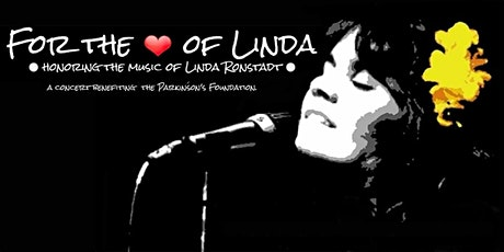 For the Love of Linda: Honoring the Music of Linda Ronstadt tickets