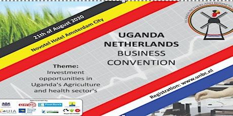 Uganda Netherlands Business Convention  2020 tickets