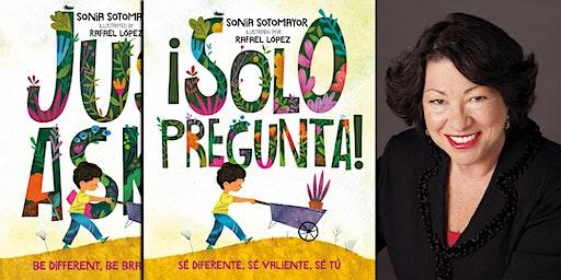 Sonia Sotomayor presenta ¡Solo Pregunta! Sé Diferente, Sé Valiente, Sé Tú