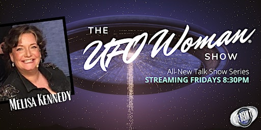 The UFO Woman TV Show - Be in the Studio audience!