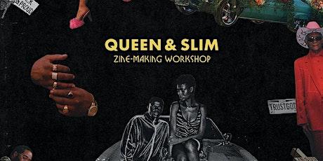 Queen & Slim Zine-Making Workshop tickets