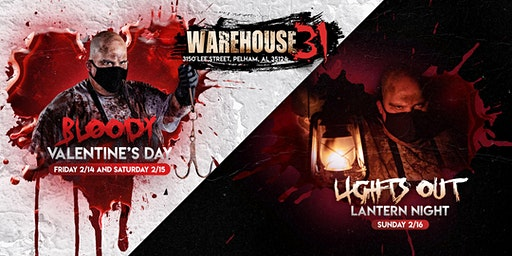 Bloody Valentine (Lights Out Lantern Night) Haunted House - Warehouse31 - 2020